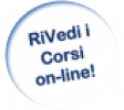 RiVedi i Corsi on-line!